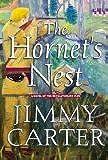 *Signed* Jimmy Carter - The Hornet's Nest: A Novel of the Revolutionary War