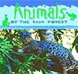 Animals of the Rain Forest, Ted O'Hare, 1595151524