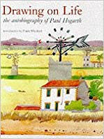 Book Drawing on Life the autobiography of Paul Hogarth