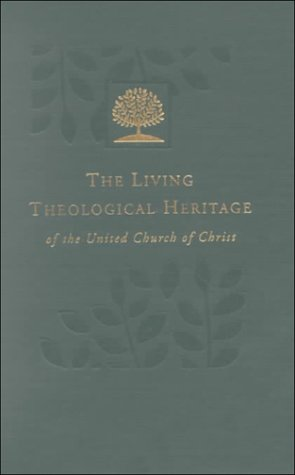 The Living Theological Heritage of the United Church of Christ: Outreach and Diversity (Living Theological Heritage of the United Church of Christ, Volume 5)