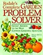 Rodale s Complete Garden Problem Solver: Instant Answers to the Most Common Gardening Questions