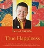 True Happiness, Pema Chödrön, 1591795397