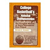 College Basketball's National Championships, Morgan G. Brenner, 081083474X