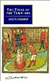 The Trial of the Templars, Malcolm C. Barber, 0521457270