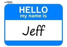 Hello My Name Is Jeff - Window Bumper Laptop Sticker
