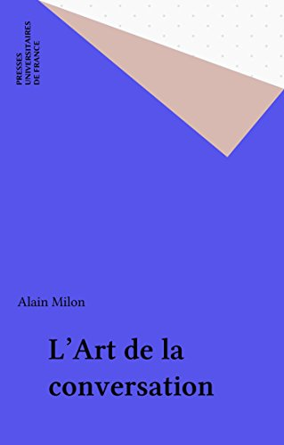 LArt de la conversation (French Edition) by [Milon, Alain]