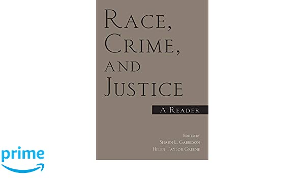 Race, Crime, and Justice: A Reader