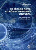 Download Do Estado Novo ao Pós-Modernismo Cultural (Portuguese Edition) ebook