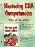 Mastering CDA Competencies, Judy Herr, 1590708237