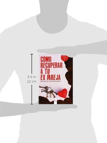 Cmo recuperar a tu ex pareja spanish edition santiago de castro cmo recuperar a tu ex pareja spanish edition santiago de castro balaguer 9788490760192 amazon books fandeluxe Images