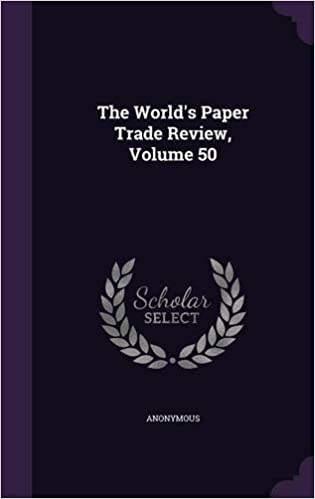 The World's Paper Trade Review, Volume 50