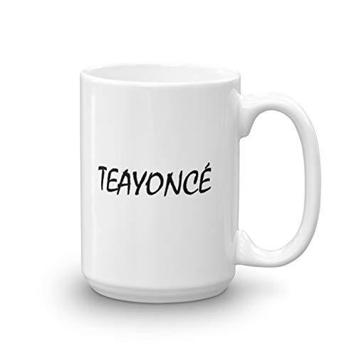 TEAYONCE Mug - Custom mug, Mug, Custom Coffee or Tea mug, personalised coffee mug, statement mug, gift, Present, Office Joke, Beyonce MUG (15oz) -