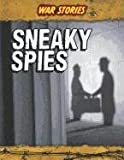 Sneaky Spies, Charlotte Guillain, 1432948415