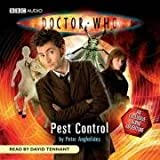 Doctor Who - Pest Control (Dr Who Audio Original 1) by Anghelides, Peter (2008) Audio CD