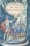 The Three Musketeers ~ Complete and Unabridged ~ A Rainbow Classic ~