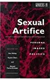 Sexual Artifice : Persons, Images, Politics, , 0814746519