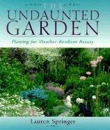 Undaunted Garden (94) by Ogden, Lauren Springer [Paperback (2000)]