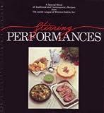 Stirring Performances, Junior League of Winston-Salem, 0961542926