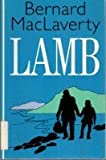 Lamb, Bernard MacLaverty, 0786216093