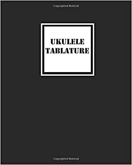 Amazon com: Ukulele Tablature: Simple Black Ukulele Blank