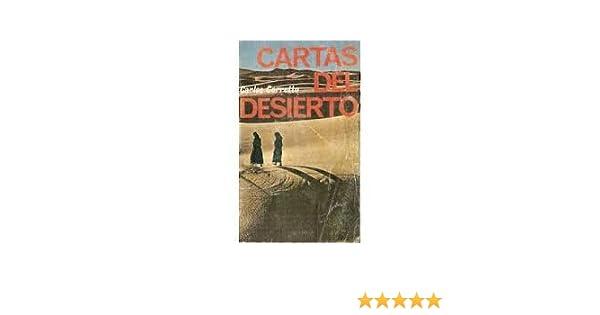 Cartas del Desierto (Spanish Edition): Carlos Carretto ...