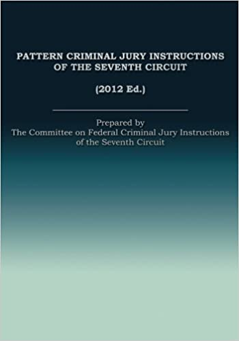Pattern Criminal Jury Instructions Of The Seventh Circuit The