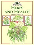 img - for Herbs and Health Culpepper Gds (Culpeper Guides) by Peterson, Nicola (1992) Hardcover book / textbook / text book