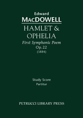 Hamlet & Ophelia, Op.22: Study Score