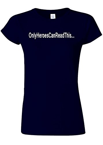 ネクタイ日焼け閉じるOnly Heroes Can Read This Funny Novelty Navy Women T Shirt Top-M