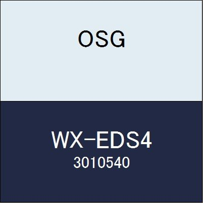 OSG エンドミル WX-EDS4 商品番号 3010540