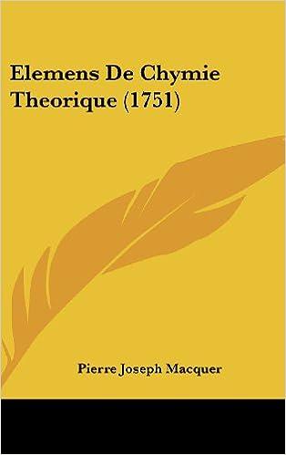 Livre Elemens de Chymie Theorique (1751) pdf, epub ebook