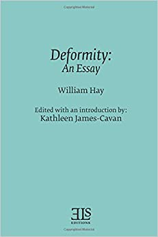 Deformity: An Essay (English Literary Studies Monographs (Els))