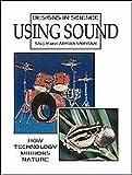 Using Sound, Sally Morgan and Adrian Morgan, 0816029814