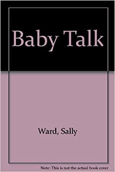 Baby Talk (Spanish Edition)