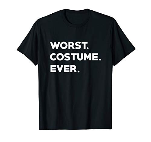 WORST COSTUME EVER - Funny Fancy Dress Halloween T-Shirt ()