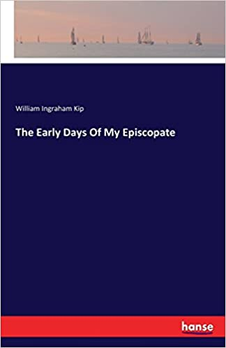 The Early Days Of My Episcopate