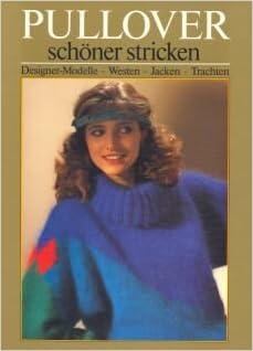 Schoener Stricken De pullover schöner stricken großformat amazon de u graef k w