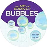 The Art & Science of Bubbles, Amazing Bubble Blowing Ttivks by Sterling Innovations