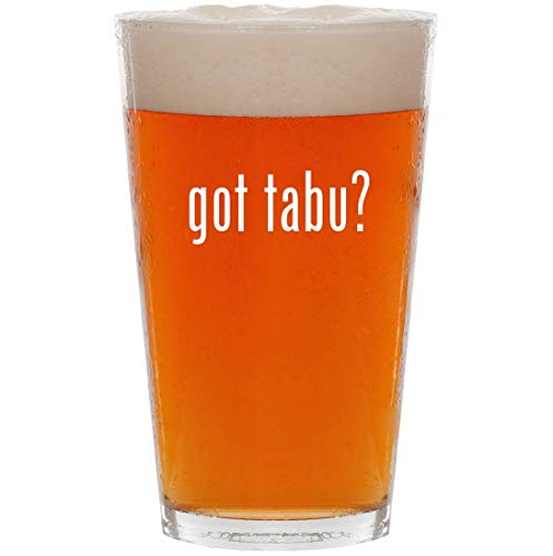 got tabu? - 16oz All Purpose Pint Beer Glass