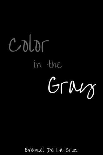Color in the Gray