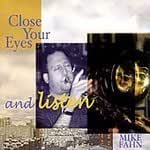 Close Your Eyesand Listen