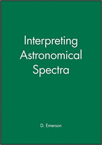 Interpreting Astronomical Spectra by D. Emerson (1998-01-28)