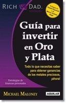 Guia Para Invertir En Oro Y Plata
