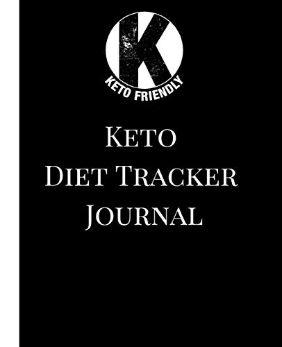 Pdf Fitness Keto Diet Tracker Journal: A Black Keto Friendly Theme 90 Day Daily Ketogenic Macros, Food And Exercise Fitness Diary Planner, Diet Record Log ... Calendar To Help You Reach Your Body Goals