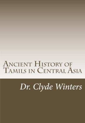 Ancient History of Tamils in Central Asia