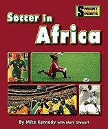 Soccer in Africa (Smart About Sports)