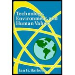 Technology, Environment, and Human Values, Ian G. Barbour, 0030558816