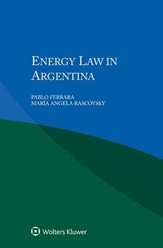 Energy Law in Argentina (W.G. Hart Legal Workshop Book 1) por Pablo Ferrara,Angela María Rascovsky