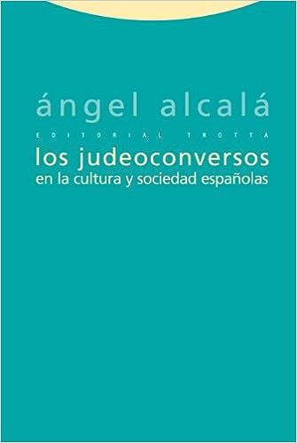Descargas de libros electrónicos gratis en pdf Los Judeoconversos En La Cultura Y Sociedad Españolas (Estructuras y Procesos. Ciencias Sociales) PDF PDB CHM