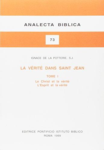 La Verite Dans Saint Jean (Analecta Biblica) (French Edition)